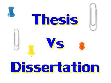 Dissertation and thesis meaning